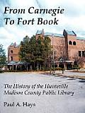 From Carnegie to Fort Book