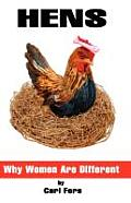 Hens: Why Women Are Different