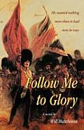 Follow Me To Glory