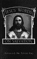 Jesus' Words on Salvation