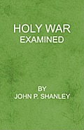 Holy War Examined