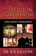 The Religion Conundrum: One Man's Thoughts