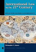 International Law in the 21st Century: Rules for Global Governance