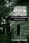 Federal Planning & Historic Places The Section 106 Process