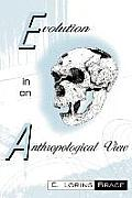 Evolution In An Anthropological View