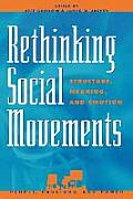 Rethinking Social Movements Structure Meaning & Emotion