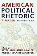 American Political Rhetoric A Reader A Reader
