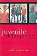 Juvenile Delinquency (09 - Old Edition)