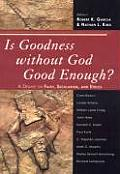 Is Goodness Without God Good Epb