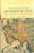 Origins of the Modern World Revised & Updated Edition Fate & Fortune in the Rise of the West