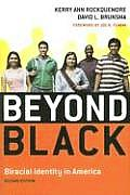 Beyond Black: Biracial Identity in America, Second Edition