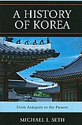 History of Korea From Antiquity to the Present