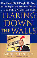 Tearing Down The Walls How Sandy Weill