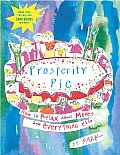Prosperity Pie How to Relax about Money & Everything Else