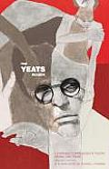 Yeats Reader Revised Edition A Portable Compendium of Poetry Drama & Prose