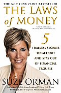 Laws of Money 5 Timeless Secrets to Get Out & Stay Out of Financial Trouble