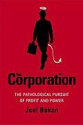 Corporation The Pathological Pursuit Of
