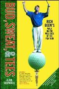 Bud Sweat & Tees Rich Beems Walk on the Wild Side of the PGA Tour