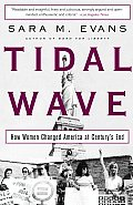 Tidal Wave How Women Changed America at Centurys End