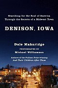 Denison Iowa Searching For The Soul Of A