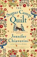 Sugar Camp Quilt An Elm Creek Quilts Novel
