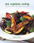 New Vegetarian Cooking 120 Fast Fresh & Fabulous Recipes