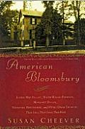 American Bloomsbury Louisa May Alcott Ralph Waldo Emerson Margaret Fuller Nathaniel Hawthorne & Henry David Thoreau Their Lives Th