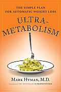 Ultrametabolism The Simple Plan for Automatic Weight Loss
