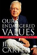 Our Endangered Values Americas Crisis