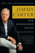 Our Endangered Values Americas Moral Crisis