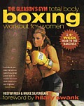Gleasons Gym Total Body Boxing Workout for Women A 4 Week Head To Toe Makeover