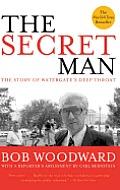 Secret Man The Story of Watergates Deep Throat
