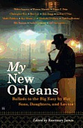 My New Orleans Ballads To The Big Easy