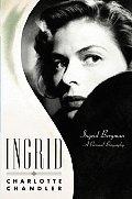 Ingrid Ingrid Bergman a Personal Biography