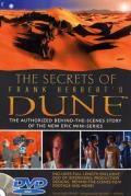 The Secrets Of Frank Herbert's Dune: The Authorized Behind-The-Scenes Story of the New Epic Mini-Series