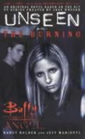 Burning Buffy Unseen 01