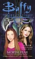 Mortal Fear Buffy The Vampire Slayer