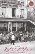 Return To Paris A Memoir