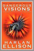Dangerous Visions: 33 Original Stories: Dangerous Visions 1