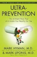 Ultraprevention The 6 Week Plan That Will Make You Healthy for Life