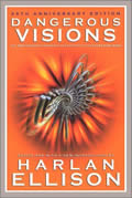 Dangerous Visions 35th Anniversary Edition