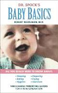 Dr Spocks Baby Basics Take Charge Parenting Guides