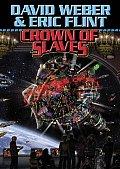 Crown Of Slaves Book 1 Honorverse