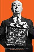 Its Only A Movie Alfred Hitchcock