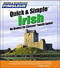Pimsleur Irish Quick & Simple Course - Level 1 Lessons 1-8 CD, Volume 1: Learn to Speak and Understand Irish (Gaelic) with Pimsleur Language Programs