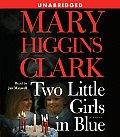 Two Little Girls In Blue Unabridged
