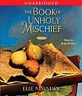 Book Of Unholy Mischief Unabridged