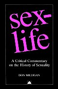 Sex-Life: A Critical Commentary on the History of Sexuality