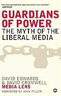 Guardians of Power: The Myth of the Liberal Media