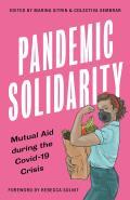 Pandemic Solidarity: Mutual Aid during the Covid-19 Crisis